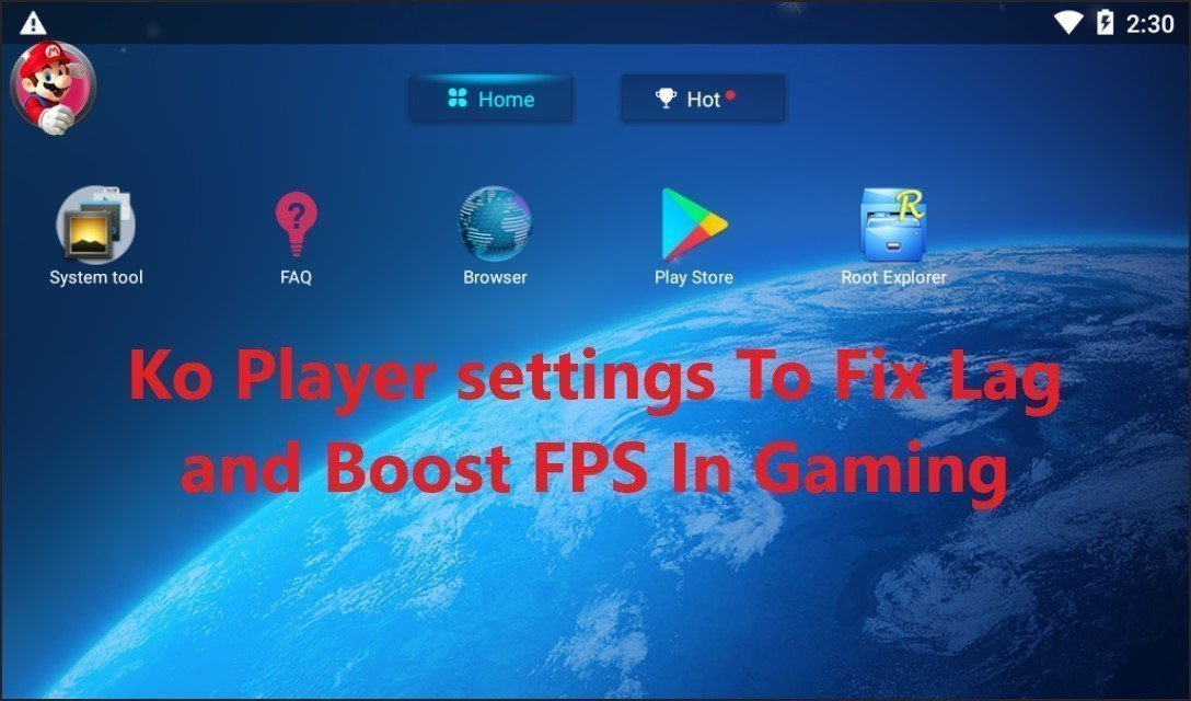 Ko Player settings to fix lag and boost fps