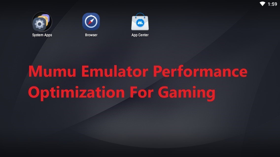 mumu performance optimization for gaming