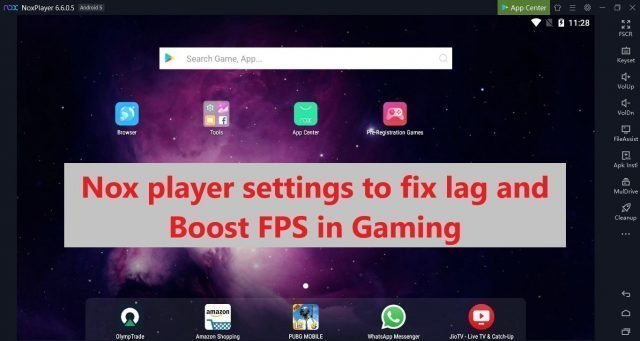 nox player settings to fix lag