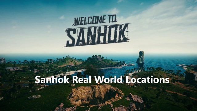 sanhok pubg real world locations